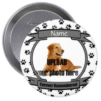 Monumento para siempre recordado del perro o del pin redondo de 4 pulgadas