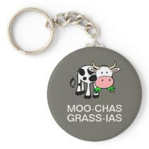 Moo-chas Grass-ias (Muchas Gracias) Basic Keychain