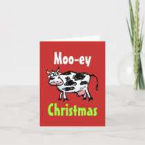 Moo-ey Christmas Funny Cow Greeting Card