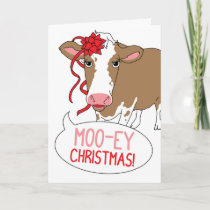 Moo-ey Christmas! Holiday Card