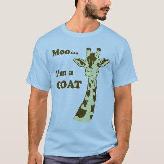 Moo...I'm a GOAT T-Shirt