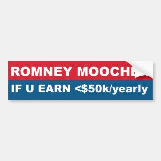 Moocher de Romney si U gana 50k yearly Etiqueta De Parachoque