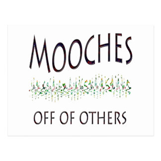 Mooches off of others postcard