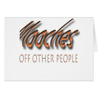 Mooches off other people card