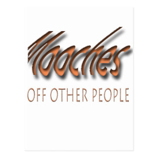 Mooches off other people postcard