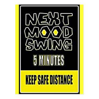 MOOD SWING NEXT 5 MINUTES KEEP SAFE DISTANCE POSTCARD
