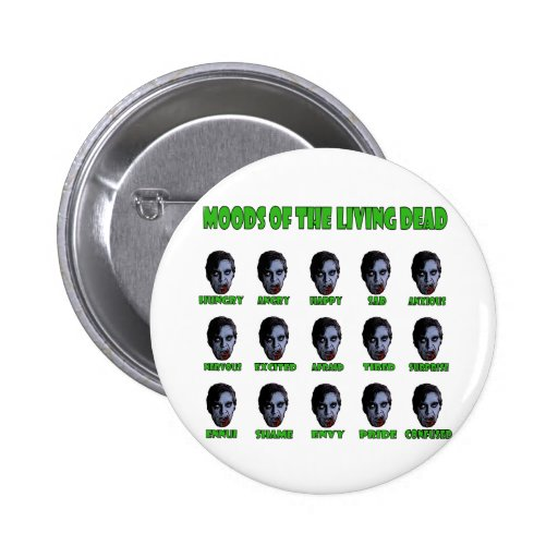 Moods of the living dead button