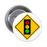 Moody Stoplight Ahead Pinback Button
