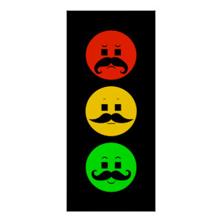 Moody Stoplight with Mustachios Poster