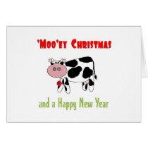 'Moo'ey Christmas Happy New Year Cow Humor Card