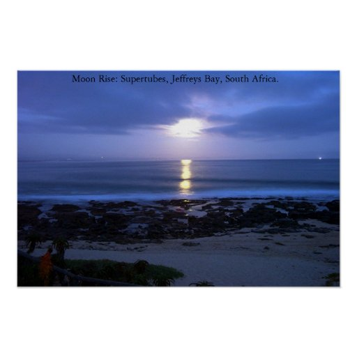 Moon Rise over Supertubes, J-Bay, South Africa Poster