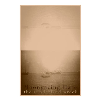 Moongazing Hare - The Sunderland Wreck 32x48 Poster