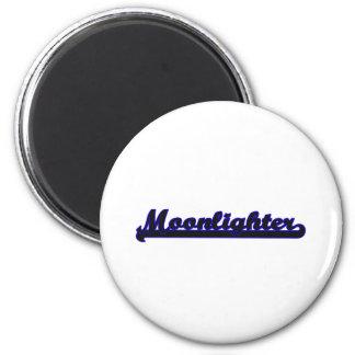 Moonlighter Classic Job Design 2 Inch Round Magnet