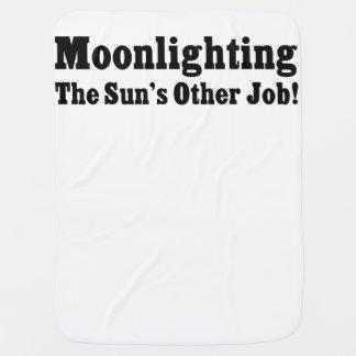 Moonlighting - The Sun's Other Job! Baby Blanket