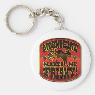 Moonshine Makes Me Frisky! Keychain