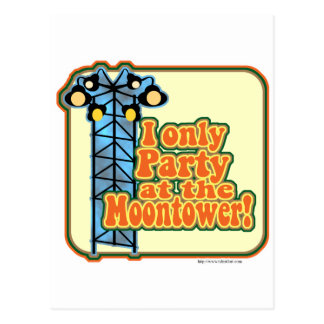 Moontower Party Post Card