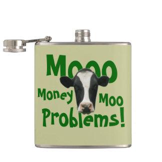 Mooo Money Moo Problems Funny Cow Flask