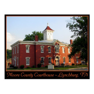Moore County Courthouse - Lynchburg, TN Postcard