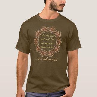 Moorish proverb shirt
