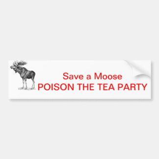 moose-1, Save a Moose POISON THE TEA PARTY Bumper Sticker