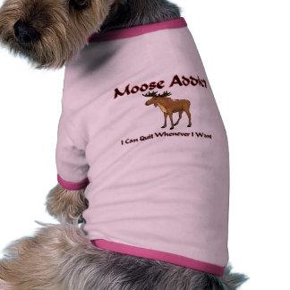 Moose Addict Pet Tshirt