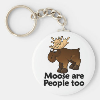 Moose are People too Key Chains
