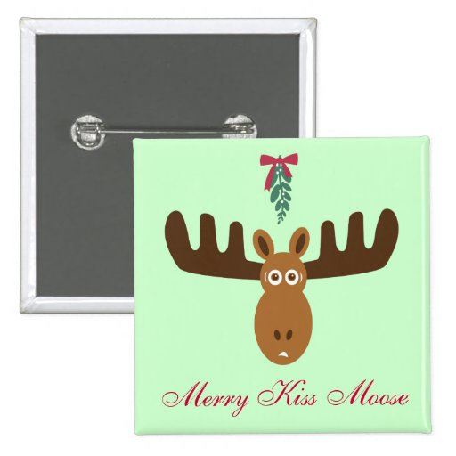 Moose Head_Mooseltoe_Merry Kiss Moose 2 Inch Square Button