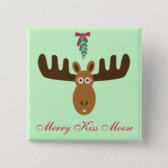 Moose Head_Mooseltoe_Merry Kiss Moose Pinback Button