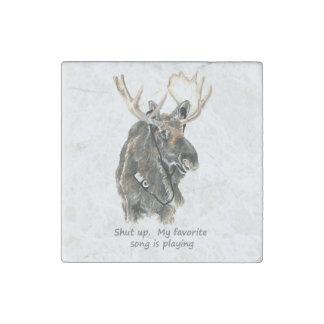 Moose Listening tunes Shut up favorite song Fun Stone Magnet