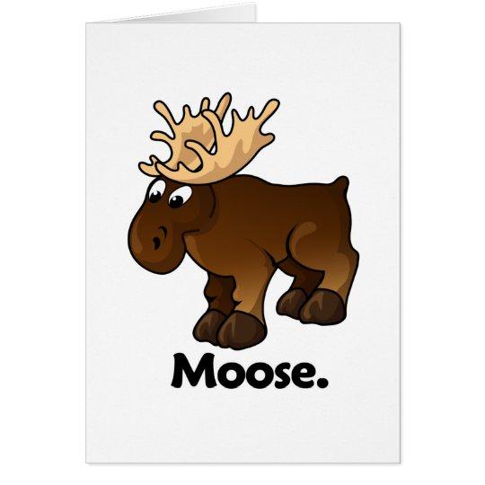 Moose Moose. Card