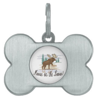 Moose on the Loose! Pet Name Tag