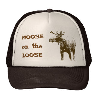 Moose on the Loose Trucker Hats