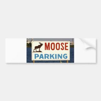 Moose Parking Sign Bumper Sticker Car Bumper Sticker