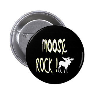 Moose Rock! Button