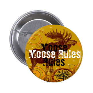 Moose Rules Button -