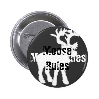 Moose Rules Button