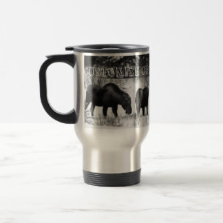 Moose Supper; Customizable Travel Mug