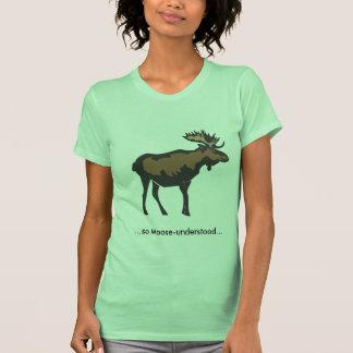 moose-understood T-Shirt