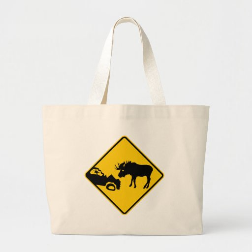 Moose Warning Sign from Gros Morne National Park Bags
