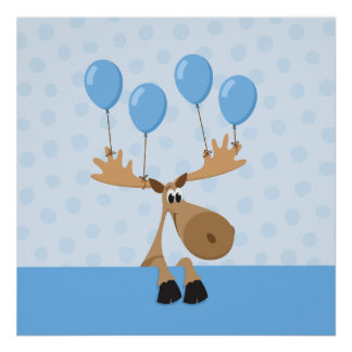 Moose with blue balloons kids poster print