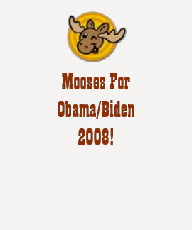 Mooses for Obama/Biden T-Shirt