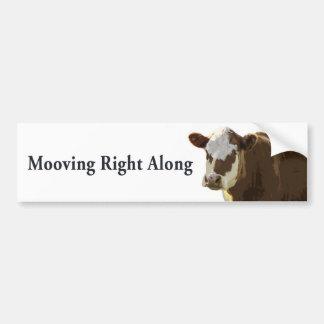 Mooving Right Along Bumper Sticker
