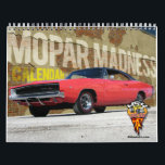 "Mopar Madness Calendar<br><div class=""desc"">12 months of Mopars. From Dodge,  Plymouth and Chrysler. Challengers to Cudas to Chargers. Through in GTX and Road Runners and you have Mopar heaven. Enjoy this muscle car all year long. Makes a great gift!!</div>"