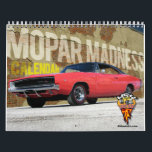 """Mopar Madness Calendar<br><div class=""""desc"""">12 months of Mopars. From Dodge,  Plymouth and Chrysler. Challengers to Cudas to Chargers. Through in GTX and Road Runners and you have Mopar heaven. Enjoy this muscle car all year long. Makes a great gift!!</div>"""
