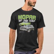 MOPAR or No Car - 68 Charger R/T and 70 Superbird T-Shirt