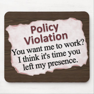 Moral Policy Violation Mousepad