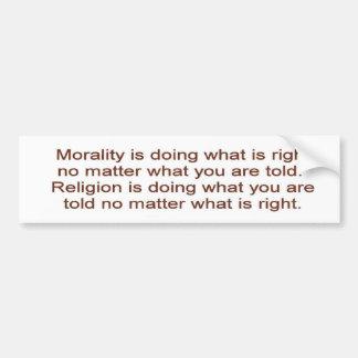 Morality vs. Religion Car Bumper Sticker