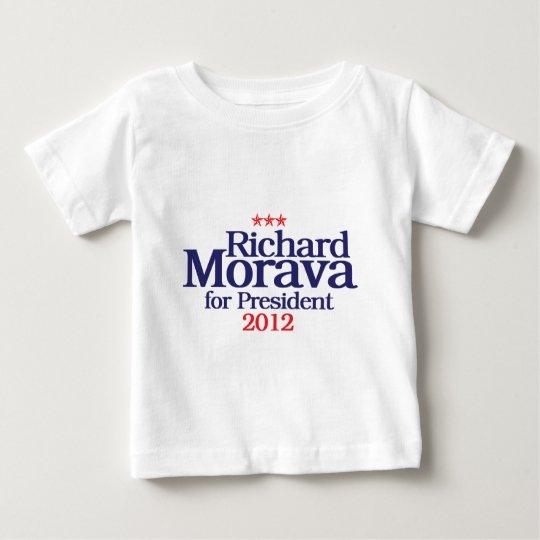 Morava for President 2012 Baby T-Shirt