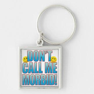 Morbid Call Life B Keychain