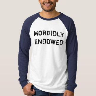 MORBIDLY ENDOWED T-Shirt